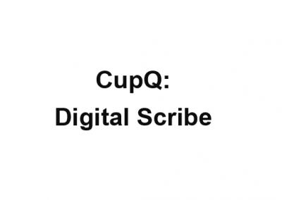 CupQ: Digital Scribe