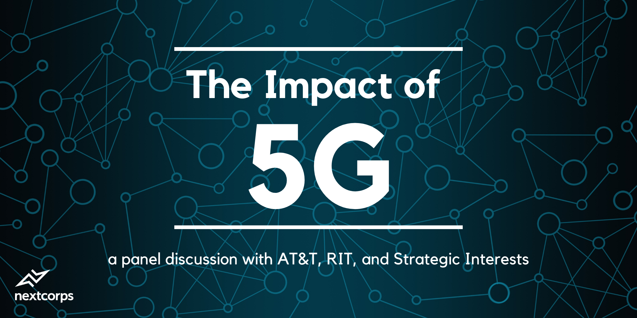 The Impact of 5G: Panel Discussion