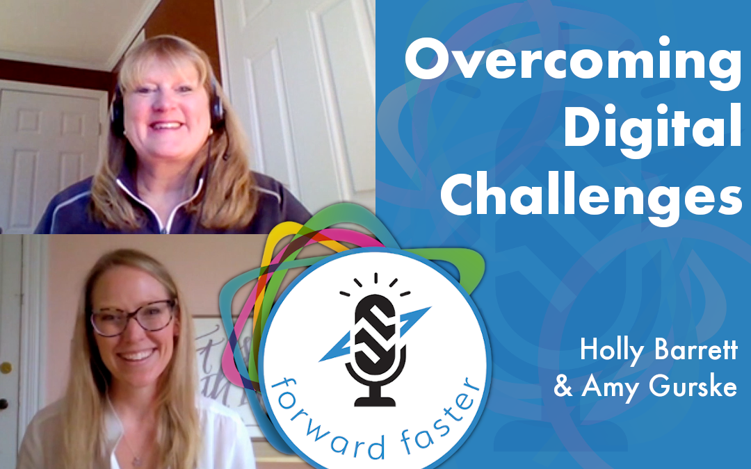 Overcoming Digital Challenges Podcast