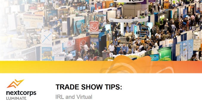 9 Tips About Trade Shows and How to Maximize Your Attendance