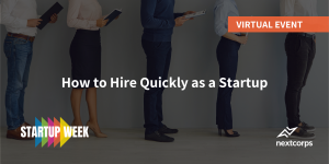 How to Hire Quickly as a Startup