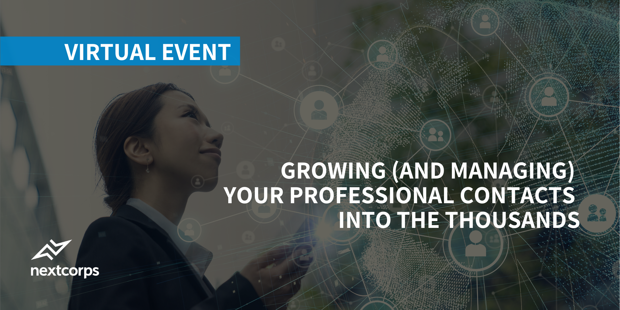 Growing and Managing Your Professional Contacts Into the Thousands
